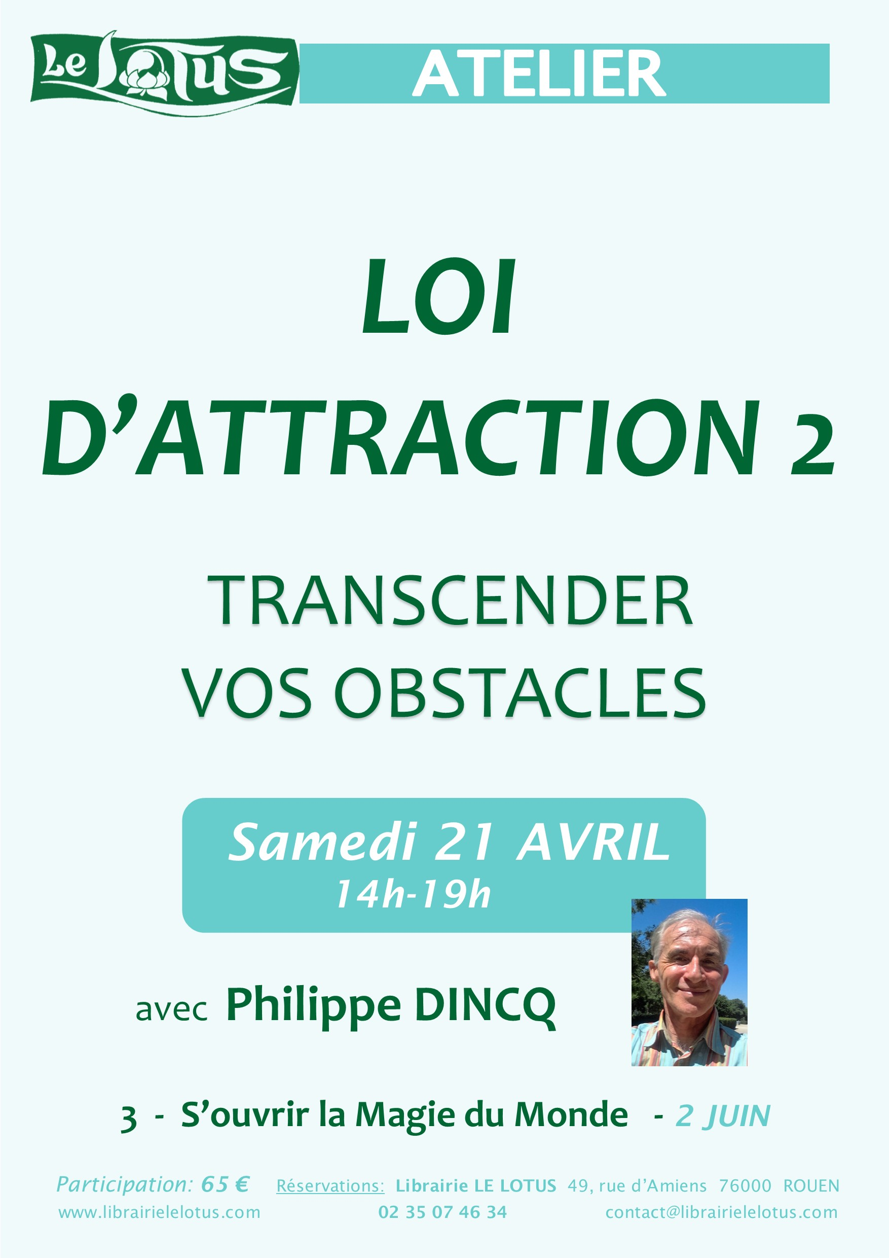 ATELIER - LOI D'ATTRACTION  2 - TRANSCENDER VOS OBSTACLES
