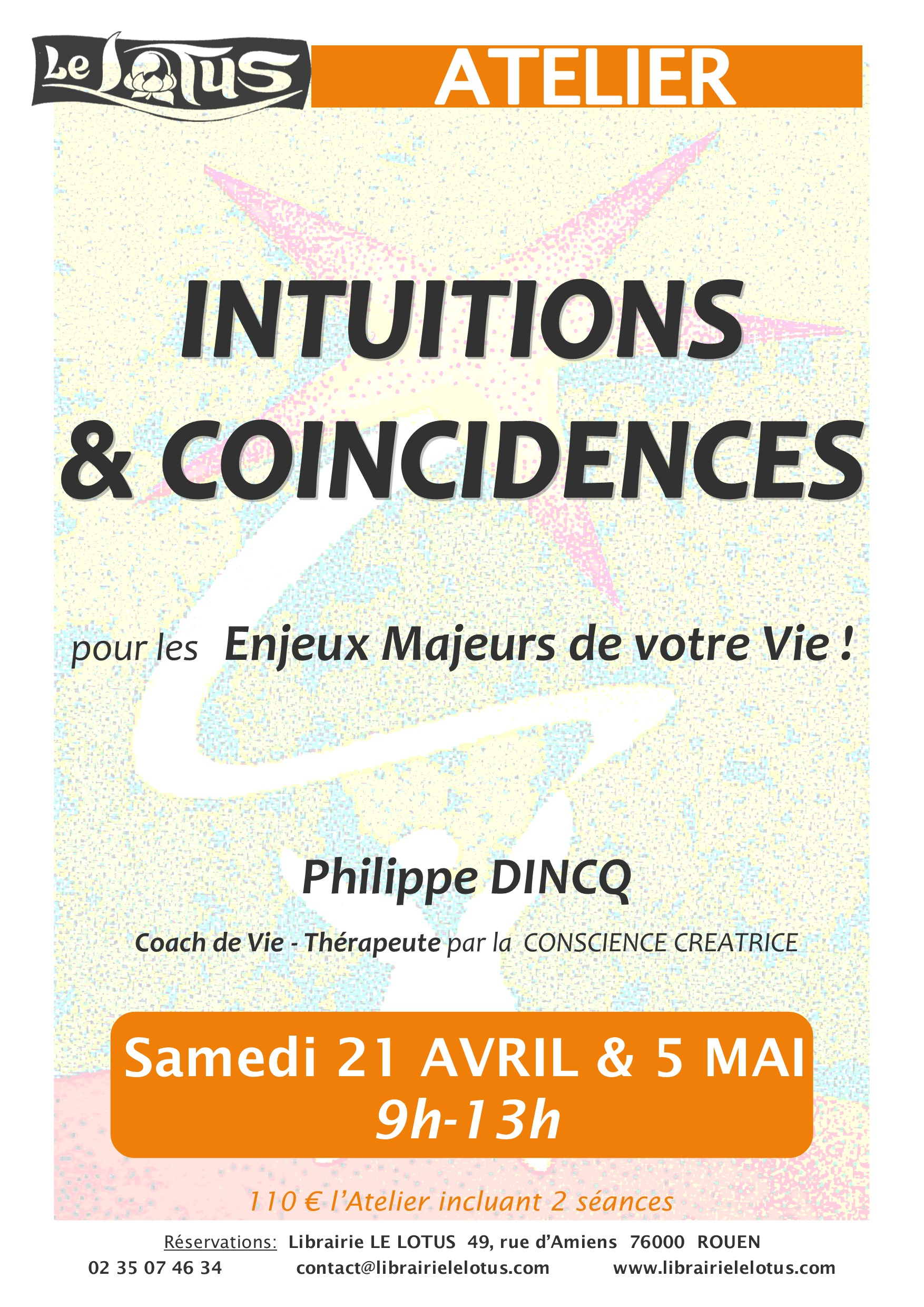 ATELIER - INTUITIONS & COINCIDENCES - AVRIL