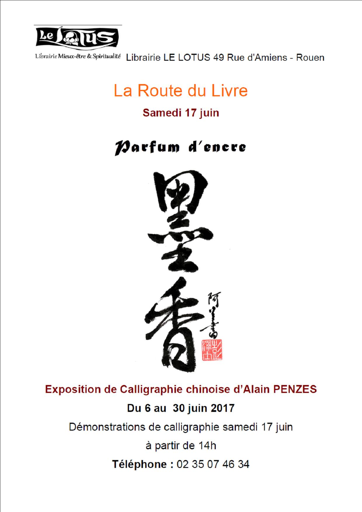 EXPOSITION - CALLIGRAPHIE CHINOISE - PARFUM D'ENCRE